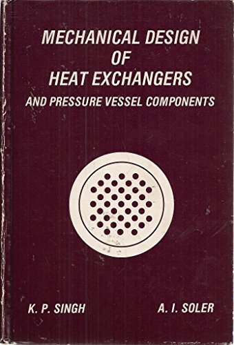 9780916877002: Mechanical Design of Heat Exchanges and Pressure Vessel Components