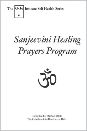 9780916878399: Sanjeevini Healing Prayer Program