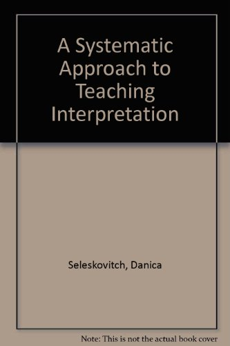 9780916883133: A Systematic Approach to Teaching Interpretation