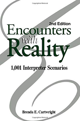 9780916883508: Encounters with Reality: 1,001 Interpreter Scenarios
