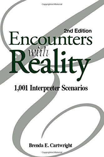 9780916883508: Encounters With Reality: 1001 Interpreter Scenarios