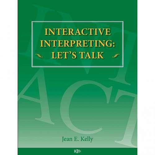 9780916883539: INTERACTIVE INTERPRETING