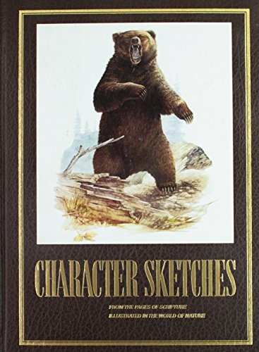 9780916888015: Character Sketches from the Pages of Scripture, Illustrated in the World of Nature, Vol. 1