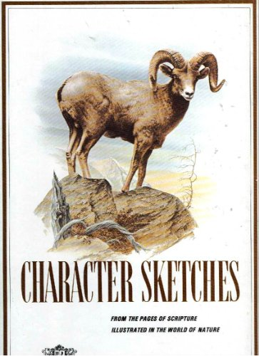 9780916888022: Character Sketches: From the Pages of Scripture Illustrated in the World of Nature 2