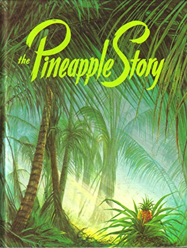 9780916888039: The Pineapple Story: How to Conquer Anger