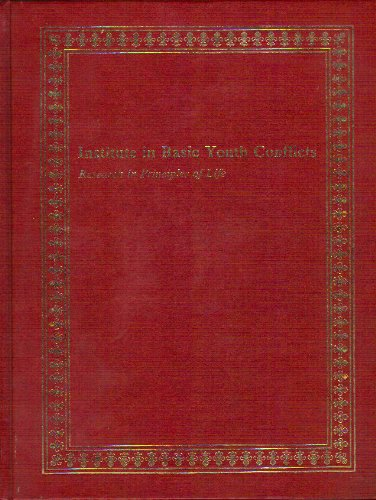 9780916888053: Institute in Basic Youth Conflicts : Research in Principles of Life