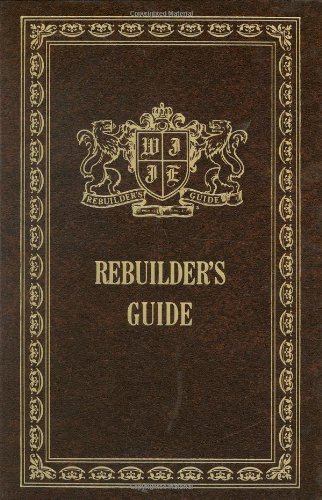 9780916888060: Rebuilder's Guide [Hardcover] by Gothard, Bill