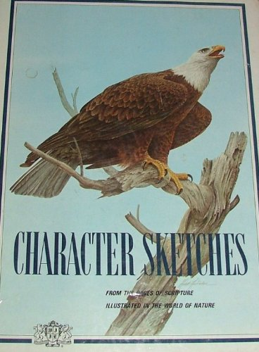 9780916888107: Character Sketches, From the Pages of ...
