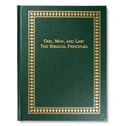 9780916888176: God, Man, and Law: The Biblical Principles