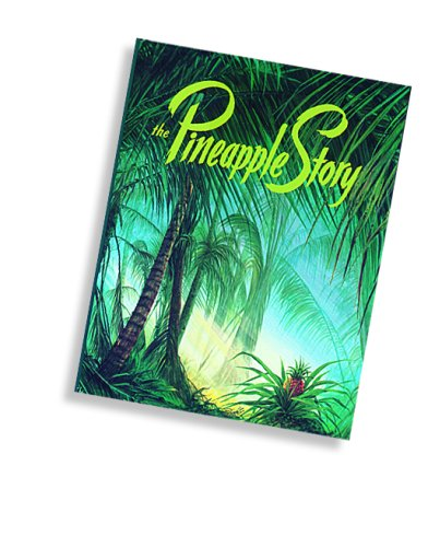 9780916888381: The Pineapple Story