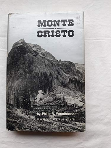 Monte Cristo: Philip R Woodhouse