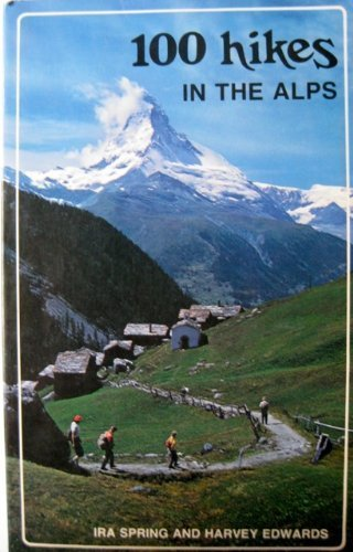 9780916890728: 100 hikes in the Alps