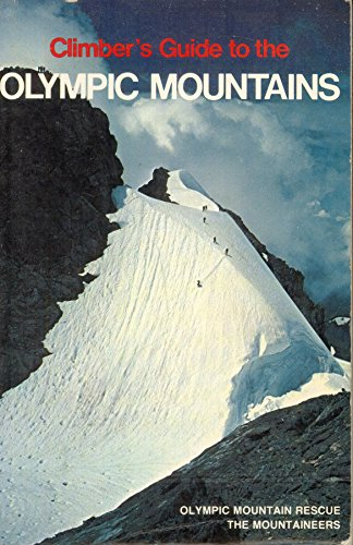9780916890834: Climber's Guide to the Olympic Mountains