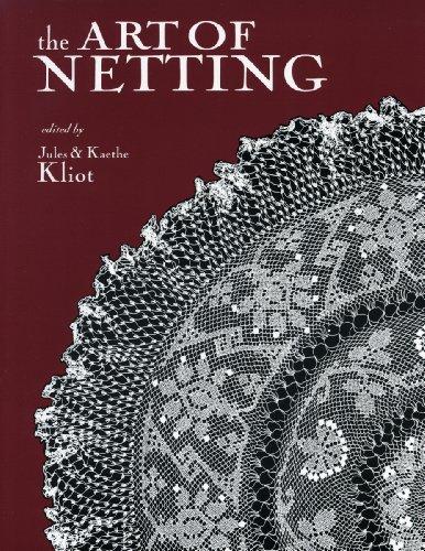 9780916896300: The Art of Netting