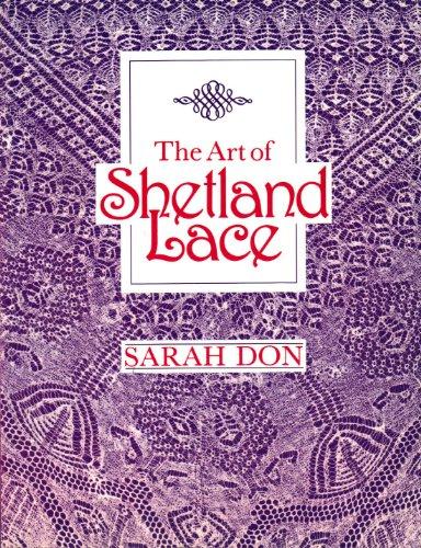 9780916896348: The Art of Shetland Lace