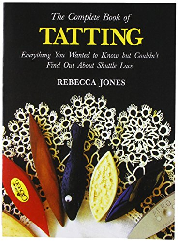 9780916896393: Complete Book of Tatting