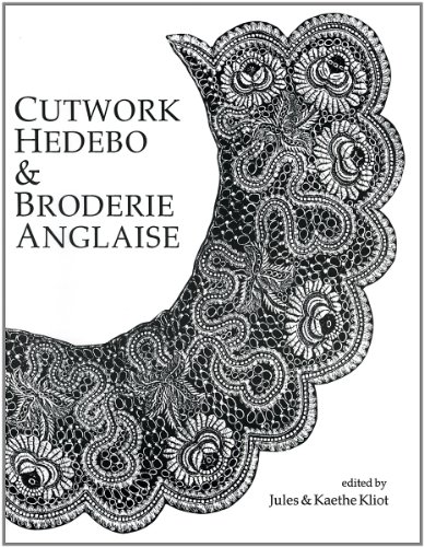 Cutwork, Hedebo & Broderie Anglaise: Jules Kliot