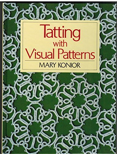 9780916896423: Tatting With Visual Patterns