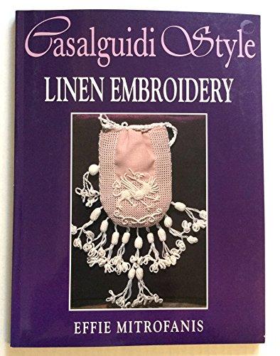 9780916896911: Casalguidi Style Linen Embroidery