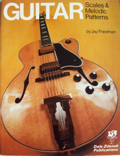 9780916902025: Guitar: Scales and Melodic Patterns