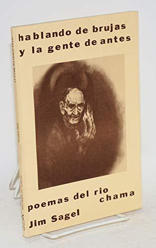 9780916908027: hablando_de_brujas_y_la_gente_de_antes_poemas_del_rio_chama