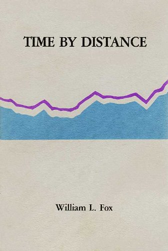 Time by Distance (Windriver Series) (0916918289) by William L. Fox