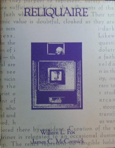 Reliquaire (091691836X) by William L Fox