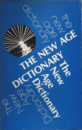 9780916926021: The New Age dictionary