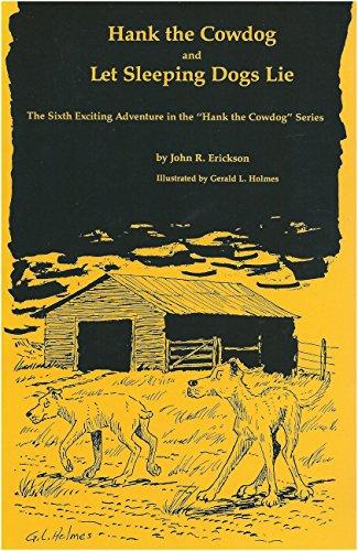 Hank the Cowdog and Let Sleeping Dogs: John R. Erickson