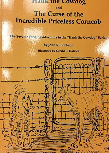 9780916941215: Hank the Cowdog #7 and the Curse of the Incredible Princess Corncob