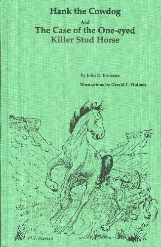 9780916941314: The Case of the One-Eyed Killer Stud Horse (Hank the Cowdog 8)