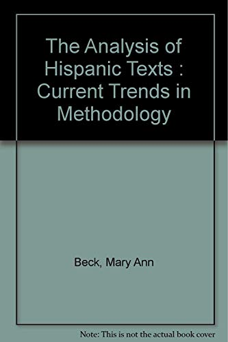 The Analysis of Hispanic Texts: Current Trends: Beck, Mary Ann;