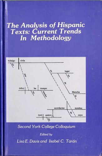 The Analysis of Hispanic Texts: Current Trends in Methodology (Studies in the literary analysis of ...
