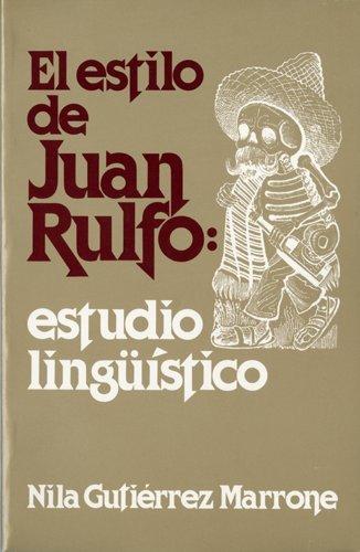 9780916950071: El Estilo De Juan Rulfo: Estudio Linguistico
