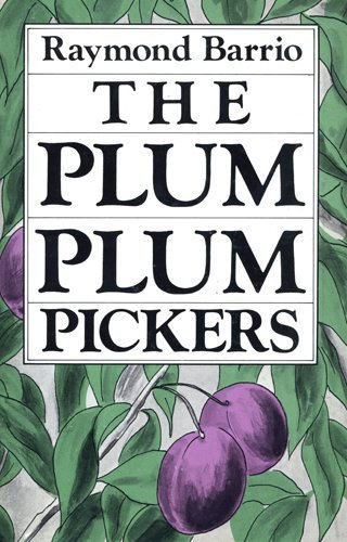 9780916950514: The Plum Plum Pickers (Clasicos Chicanos =)