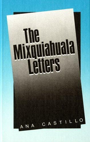 9780916950675: Mixquiahuala Letters