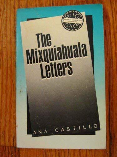 9780916950682: The Mixquiahuala Letters
