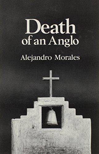 Death of an Anglo (English and Spanish Edition): Alejandro Morales