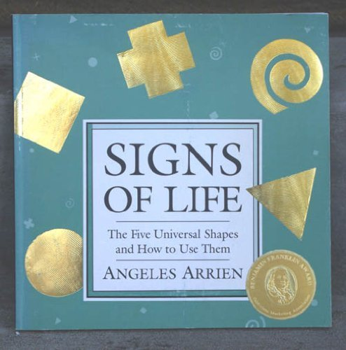 9780916955106: Signs of Life: The Five Universal Shapes and How to Use Them