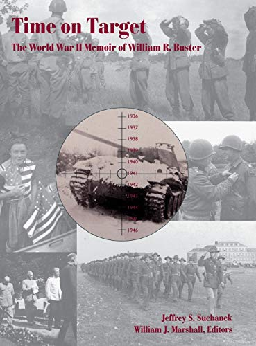 9780916968267: Time on Target: The World War II Memoir of William R. Buster