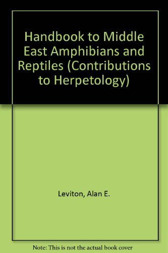 Handbook To Middle East Amphibians And