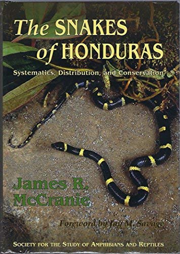 9780916984816: The Snakes of Honduras: Systematics, Distribution, and Conservation