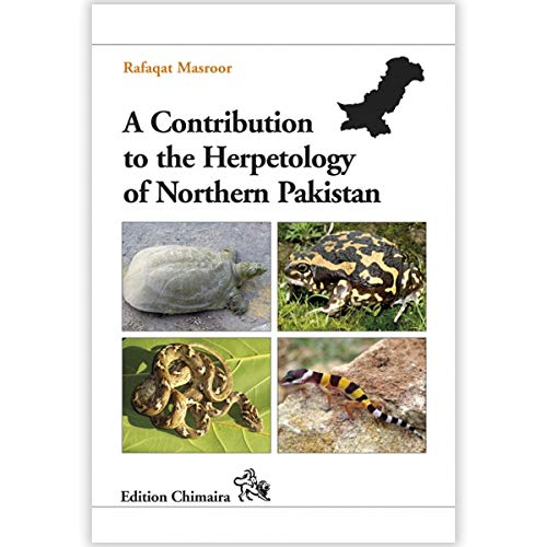 9780916984830: A Contribution to the Hepetology of Northern Pakistan: The Amphibians and Reptiles of Margalla Hills National Park and the Surrounding Regions (Frankfurt Contributions to Natural History)