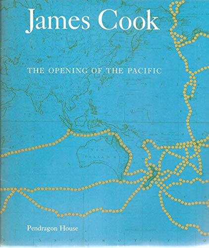 9780916988142: James Cook, the opening of the Pacific