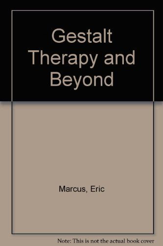 9780916990060: Gestalt Therapy and Beyond