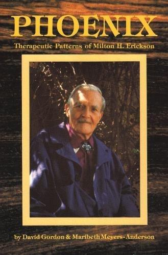 9780916990107: Phoenix: Therapeutic Patterns of Milton H. Erickson