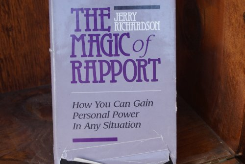 9780916990206: Magic of Rapport: How You Can Gain Personal Power in Any Situation