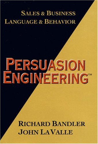 9780916990367: Persuasion Engineering: Sales and Business, Sales and Behaviour