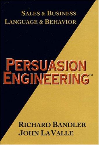 9780916990367: Persuasion Engineering