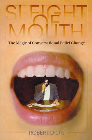 9780916990435: Sleight of Mouth: The Magic of Conversational Belief Change